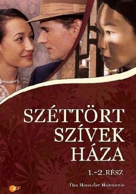 Széttört szívek háza (2005) online film