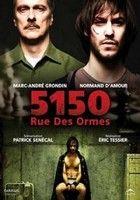 Szilfa út 5150. - 5150 Rue des Ormes (2009) online film
