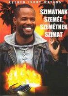 Szimatnak szemét, szemétnek szimat (1994) online film