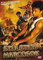 Született harcosok (2004) online film