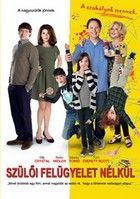 Szülői felügyelet nélkül (2012) online film