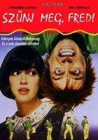 Szűnj meg, Fred! (1991) online film