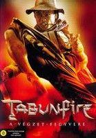 Tabunfire, a végzet fegyvere (2006) online film