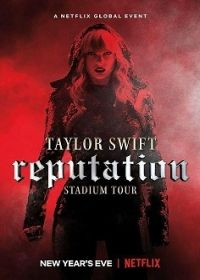 Taylor Swift: Reputation Stadium Tour (2018) online film