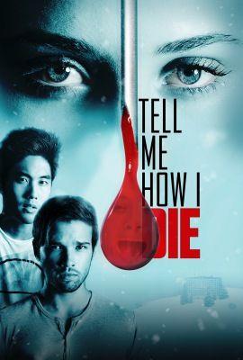 Tell me how i die (2016) online film