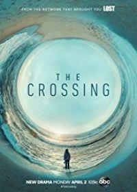 Az átkelők (The Crossing) 1. évad (2018) online sorozat