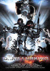 The Dark Lurking (2010) online film