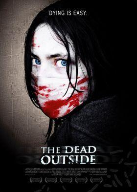 The Dead Outside (2008) online film