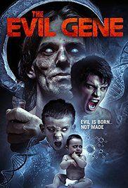 The Evil Gene (2015) online film