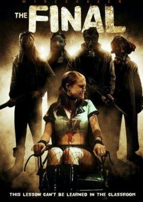 The Final (2010) online film