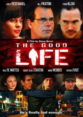 The Good Life (2007) online film