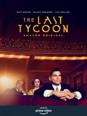 The Last Tycoon (Az utolsó filmcézár) 1. évad (2016) online sorozat