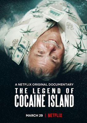 The Legend of Cocaine Island (2018) online film