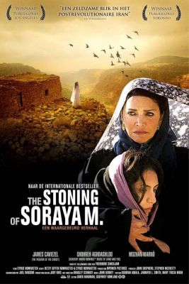 The Stoning of Soraya M. (2008) online film