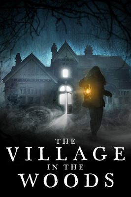 The Village in the Woods (2019) online film