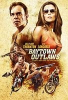 The Baytown Outlaws (2012) online film