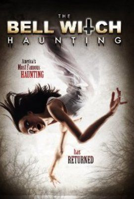 The Bell Witch Haunting (2013)