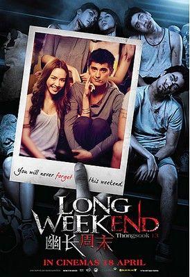 Thongsook 13 (Long Weekend) (2013)