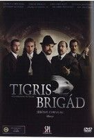 Tigris brigád (2006) online film