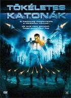 T�k�letes katon�k (2007) online film