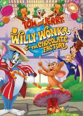 Tom és Jerry: Willy Wonka és a csokigyár (2017) online film
