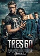 Tres60 (2013) online film