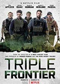 Triple Frontier (2019) online film