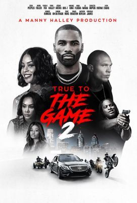 True to the Game 2 (2020) online film