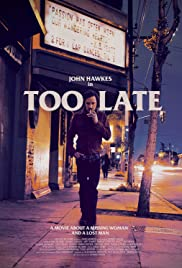 Túl késő - Too Late (2015) online film