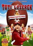 Tuti lúzerek (2007) online film
