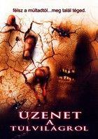 Üzenet a túlvilágról (2004) online film