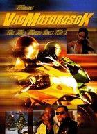 Vad motorosok (2003) online film