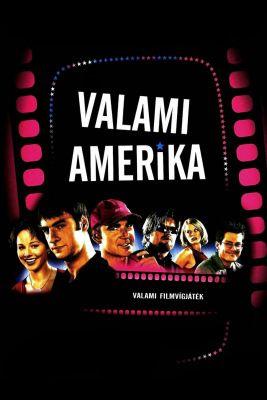 Valami Amerika (2002) online film