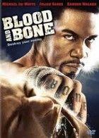 Vér és Csontok (2009) online film