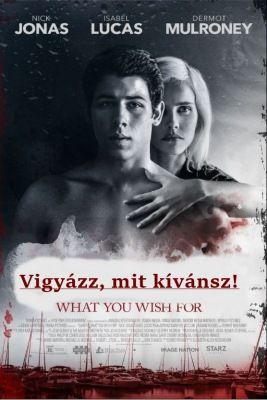Vigyázz, mit kívánsz! (2015) online film