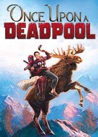 Volt egyszer egy Deadpool (2018) online film