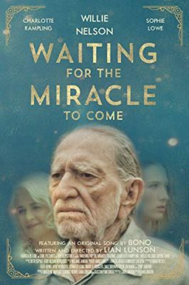 Waiting for the Miracle to Come (2018) online film