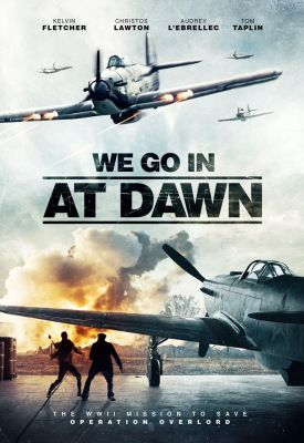 We Go In At DAWN (2020) online film