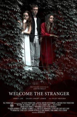Welcome the Stranger (2018) online film