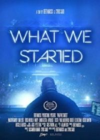 What We Started (2017) online film