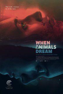 Amikor az állatok alszanak (When Animals Dream) (2014) online film