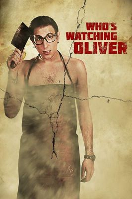 Who's Watching Oliver (2017) online film