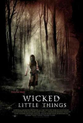 Wicked little things (2006) online film