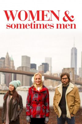 Women... and Sometimes Men (2018) online film