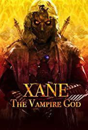 Xane - A vámpír isten (2020) online film