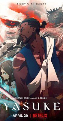Yasuke legendája 1. évad (2021) online sorozat